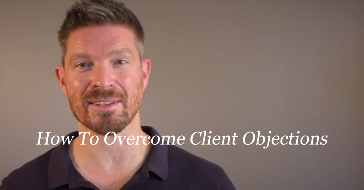 How To Overcome Client Objections
