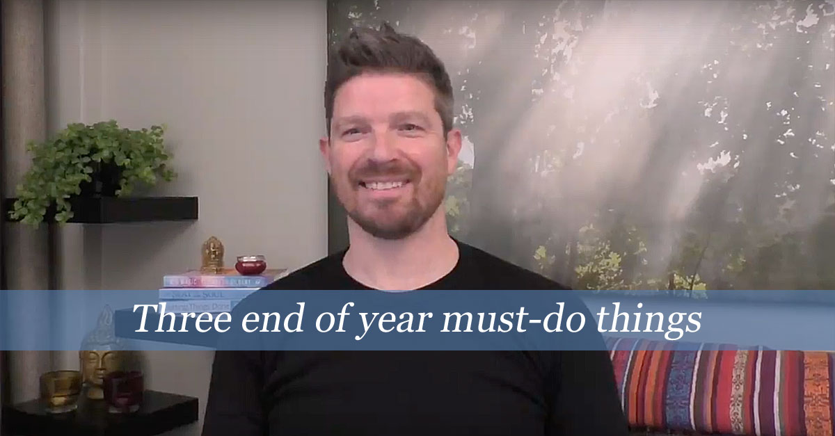 Three End Of Year Must-Do Things