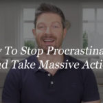 How To Stop Procrastinating and Make Massive Progress
