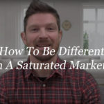 How to be different in a saturated market